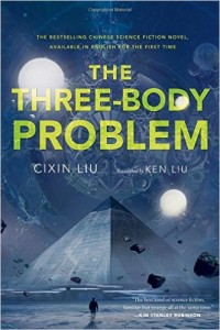 Three Body Problem by Liu Cixin translated by Ken Liu