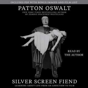 Silver Screen Fiend - by Patton Oswalt