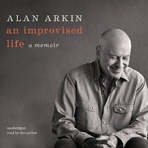 An Improvised Life: A Memoir by Alan Arkin